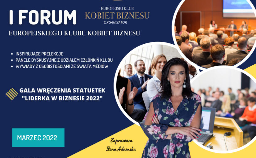 Już w marcu 2022 roku! I Forum Europejskiego Klubu Kobiet Biznesu